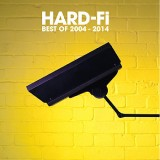 Hard-Fi - Best Of 2004-2014
