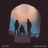 The Whigs - Modern Creation