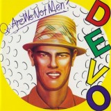 Devo - Q: Are We Not Men? A: We Are Devo!