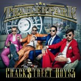 Trailerpark - Crackstreet Boys 3
