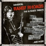 Various Artists - Immortal Randy Rhoads - The Ultimate Tribute