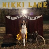 Nikki Lane - All Or Nothin'