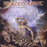 Brazen Abbot - Guilty As Sin