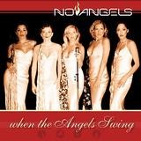 No Angels - When The Angels Swing