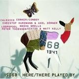 Various Artists - ISO 68 Here/There Played By