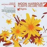 Various Artists - Moon Harbour Flights Volume Two. Mixed By Matthias Tanzmann