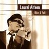 Laurel Aitken - Rise & Fall: Album-Cover