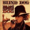 Blind Dog - The Last Adventures Of Captain Dog: Album-Cover