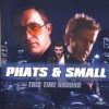 Phats & Small - This Time Around: Album-Cover