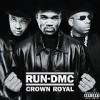 Run DMC - Crown Royal: Album-Cover