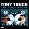Tony Touch - The Piece Maker: Album-Cover