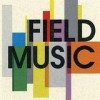 Field Music - Field Music: Album-Cover