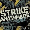 Strike Anywhere - Dead FM: Album-Cover