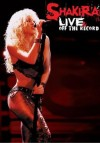 Shakira - Live & Off The Record: Album-Cover