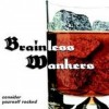 Brainless Wankers - Consider Yourself Rocked: Album-Cover
