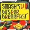 Smash TV - Bits For Breakfast: Album-Cover