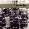 Eskobar - A Thousand Last Chances: Album-Cover