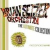 Brian Setzer Orchestra - The Ultimate Collection: Album-Cover