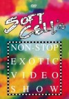 Soft Cell - Non-Stop Exotic Video Show: Album-Cover