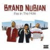 Brand Nubian - Fire In The Hole: Album-Cover