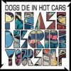 Dogs Die In Hot Cars - Please Describe Yourself: Album-Cover