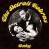 The Detroit Cobras - Baby: Album-Cover