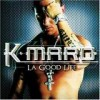 K-Maro - La Good Life: Album-Cover