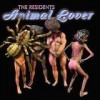 The Residents - Animal Lover: Album-Cover
