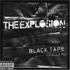 The Explosion - Black Tape: Album-Cover