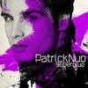 Patrick Nuo - Superglue: Album-Cover