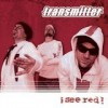 Transmitter - I See Red: Album-Cover