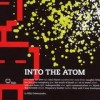 Billy Dalessandro - Into The Atom: Album-Cover