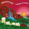 Schwervon - I Dream Of Teeth: Album-Cover