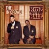 Kidz In The Hall - The In Crowd: Album-Cover
