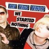 The Ting Tings - We Started Nothing: Album-Cover