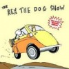 Rex The Dog - The Rex The Dog Show: Album-Cover