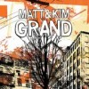 Matt & Kim - Grand: Album-Cover