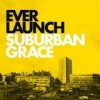 Everlaunch - Suburban Grace: Album-Cover