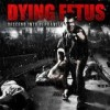 Dying Fetus - Descend Into Depravity: Album-Cover