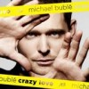 Michael Bublé - Crazy Love: Album-Cover