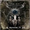 Destinity - XI Reasons To See: Album-Cover