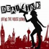 Deadline UK - Bring The House Down: Album-Cover
