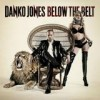 Danko Jones - Below The Belt: Album-Cover