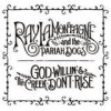 Ray Lamontagne & The Pariah Dogs - God Willin' & The Creek Don't Rise: Album-Cover