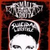 Small Town Riot - Suicidal Lifestyle: Album-Cover