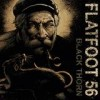 Flatfoot 56 - Black Thorn: Album-Cover