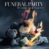 Funeral Party - The Golden Age of Knowhere: Album-Cover