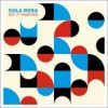 Sola Rosa - Get It Together: Album-Cover