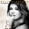 Kelly Clarkson - Stronger: Album-Cover