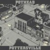 Pothead - Pottersville: Album-Cover